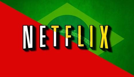 É Brasil na Netflix!