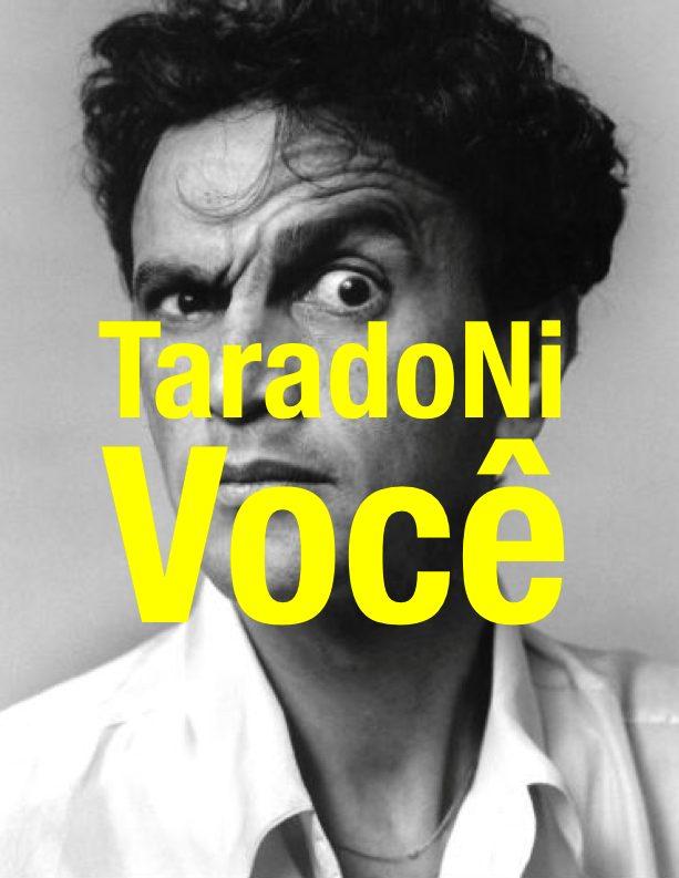 """Rodrigo Guima e o bloco de carnaval """"Tarado Ni Você"""""""