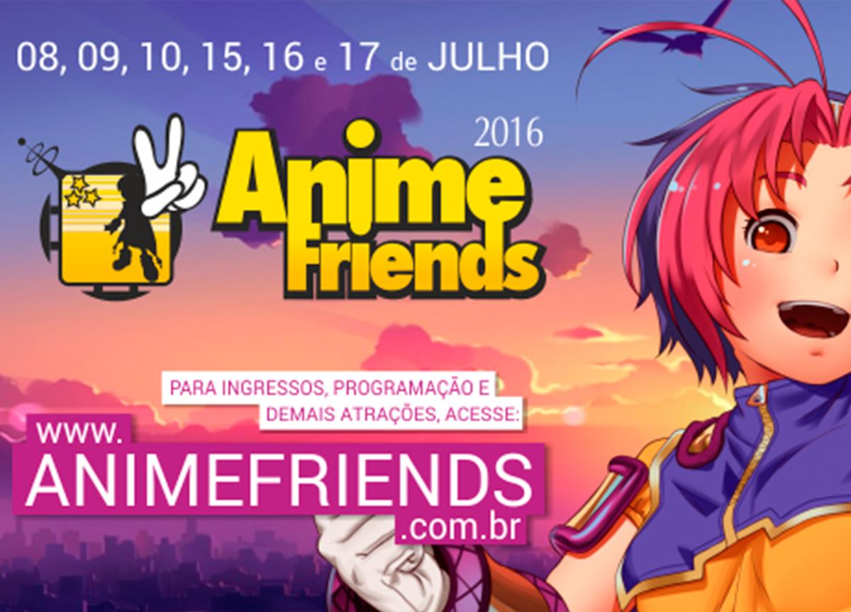 Vem por ai: Anime Friends 2016!