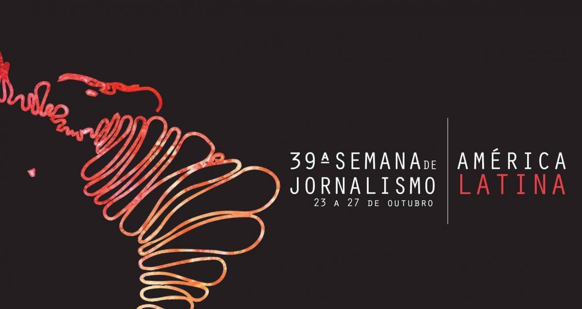 "39° Semana de Jornalismo PUC-SP abordará o tema ""Jornalismo na América Latina"""