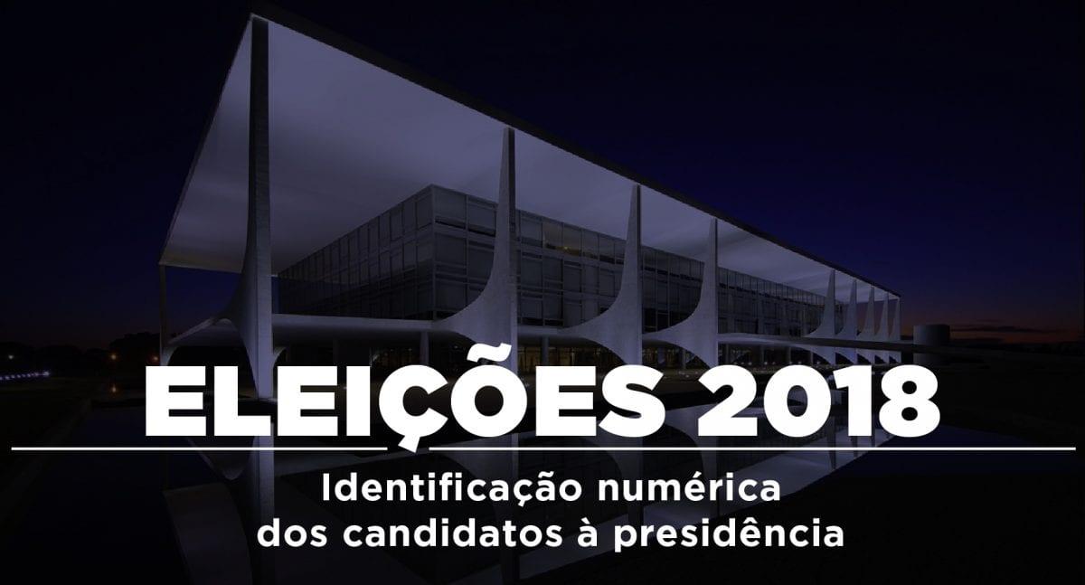 O Número de Cada Candidato à Presidência