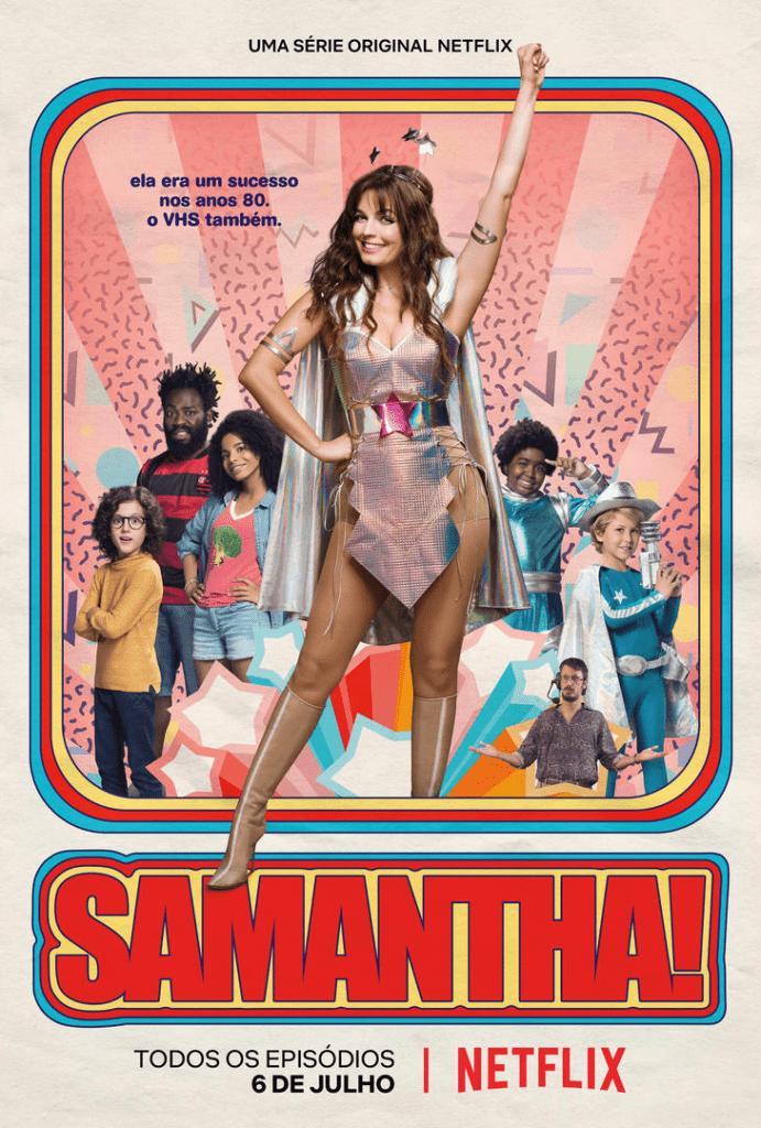 Samantha! está entre as séries e minisséries brasileiras de sucesso.