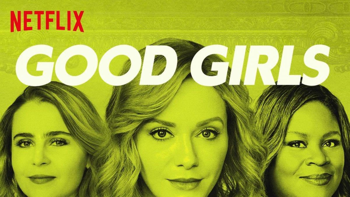 Good Girls: a melhor série para ver no feriado