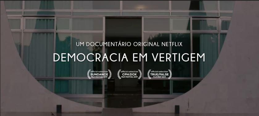 Democracia em Vertigem – leia a crítica do filme