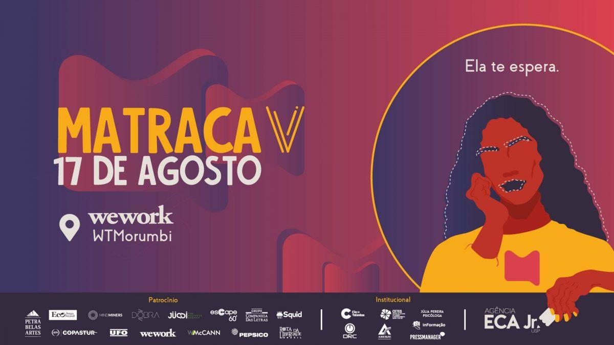 MATRACA: a maior feira de comunicação e recrutamento do Brasil