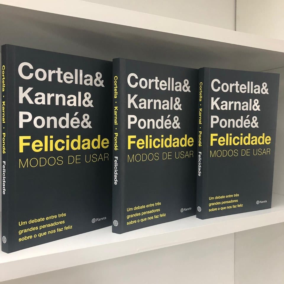 Mario Sergio Cortella, Leandro Karnal e Luiz Felipe Pondé lançam livro sobre felicidade