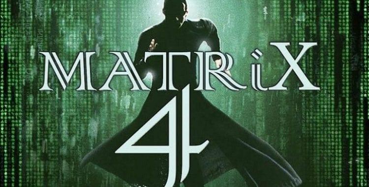 matrix 4 foi adiado pelo coronavírus