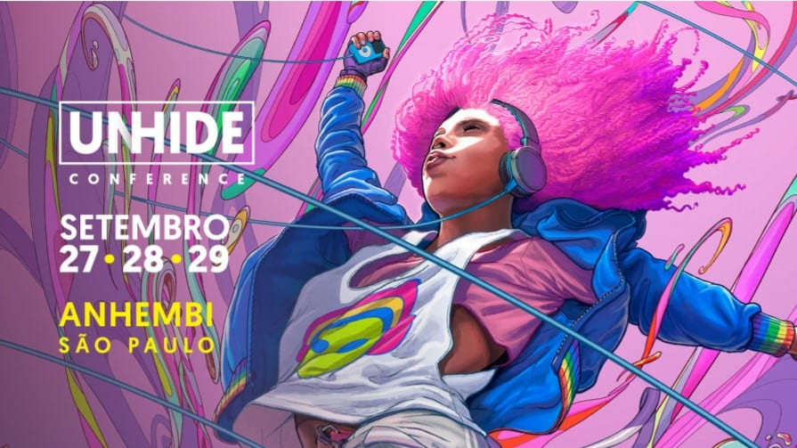 Unhide Conference: Maior festival de arte digital e inovação da América Latina