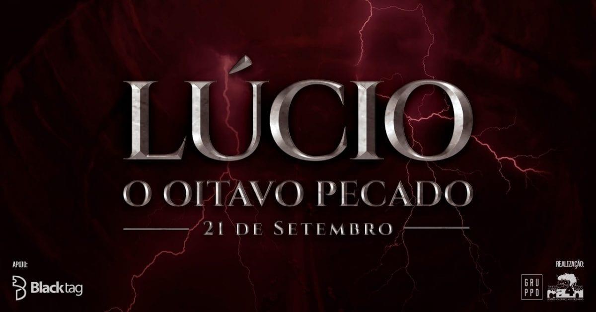 ESPM apresenta Lúcio: O Oitavo Pecado