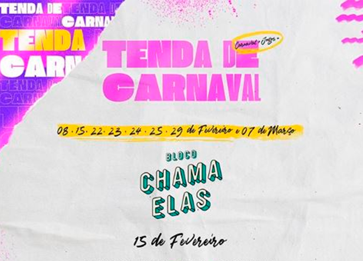 Tenda de Carnaval: Confira o line-up completo do evento