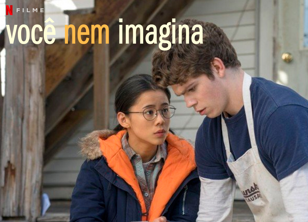 'Você Nem Imagina' - Leia a crítica do filme da Netflix