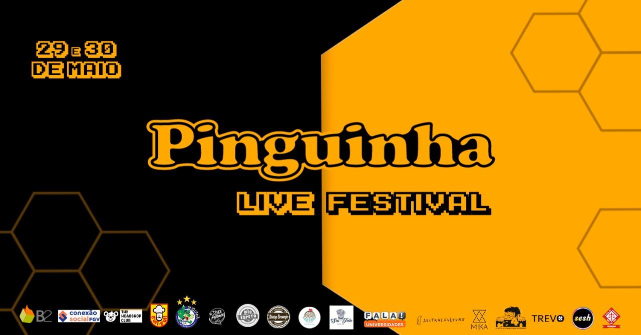 Pinguinha Live Festival: O evento que nenhum universitário pode perder