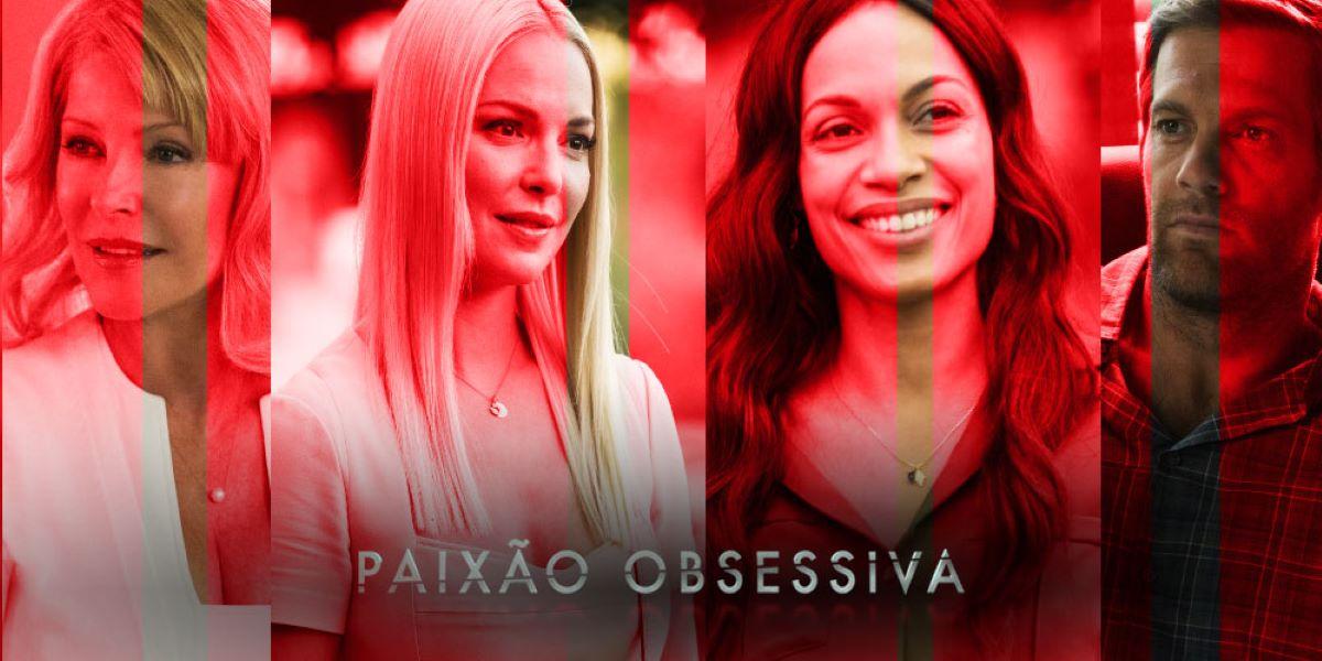 Paixão Obsessiva netflix