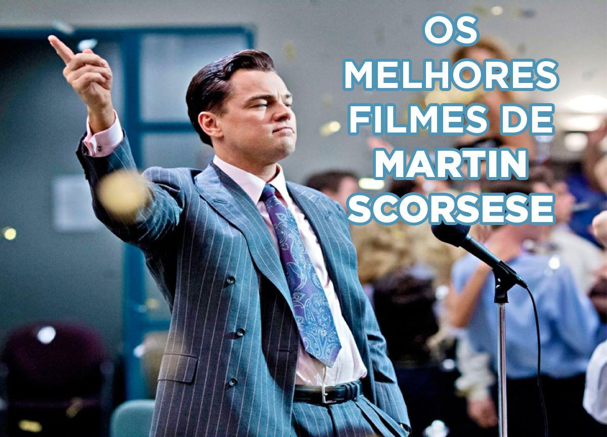 melhores filmes de Martin Scorsese
