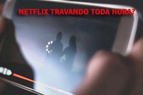 netflix travando video buffer trava travado youtube