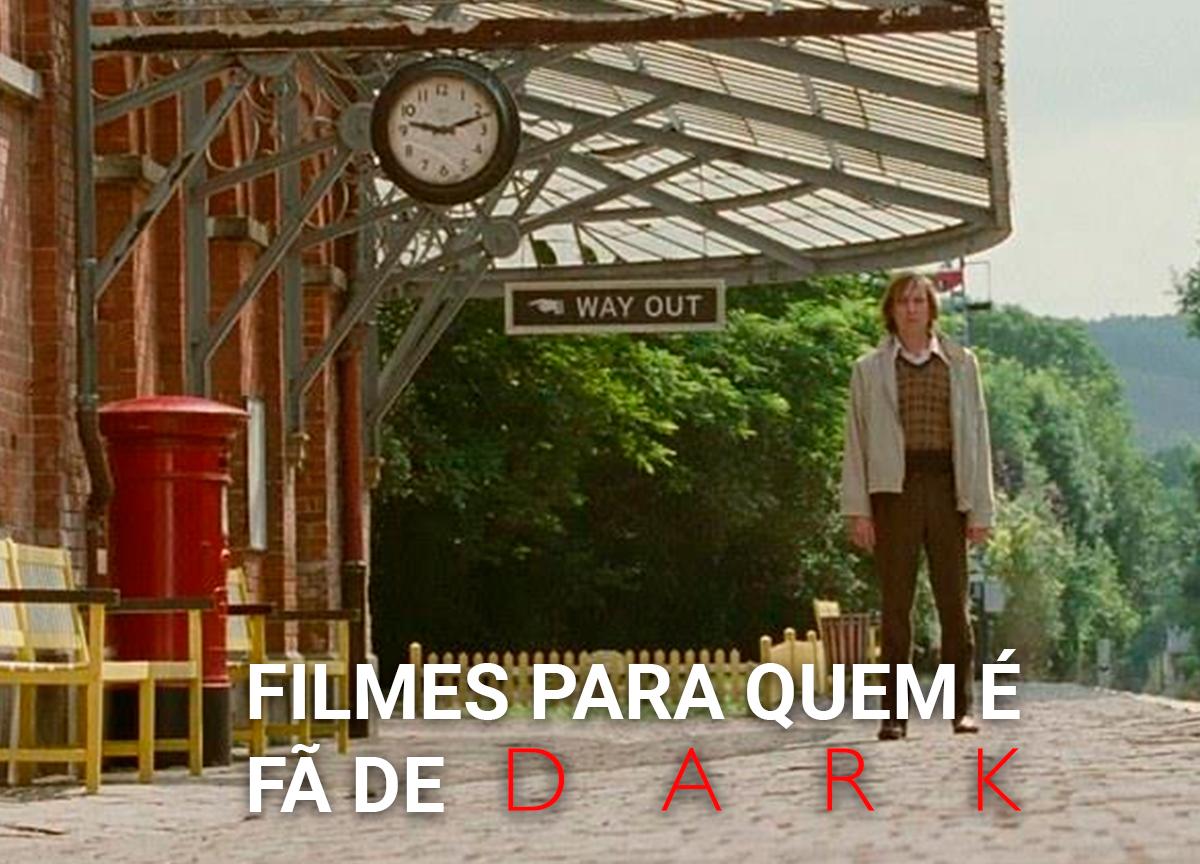 'Dark': 5 filmes para quem é fã da série original Netflix