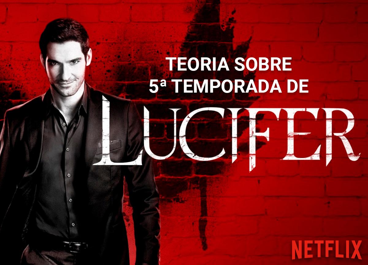 'Lucifer': Confira a teoria criada pelos fãs sobre a 5ª temporada