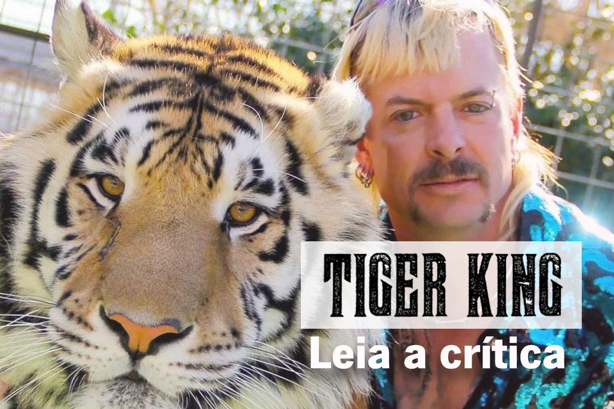 'A Máfia dos Tigres': Um mundo inacreditável dos amantes de felinos