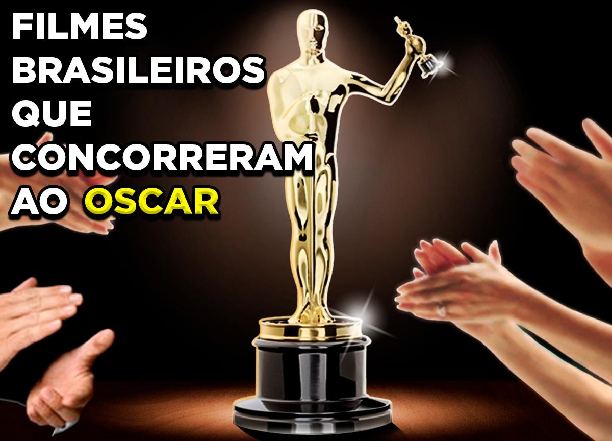 Quais filmes brasileiros já foram indicados ao Oscar