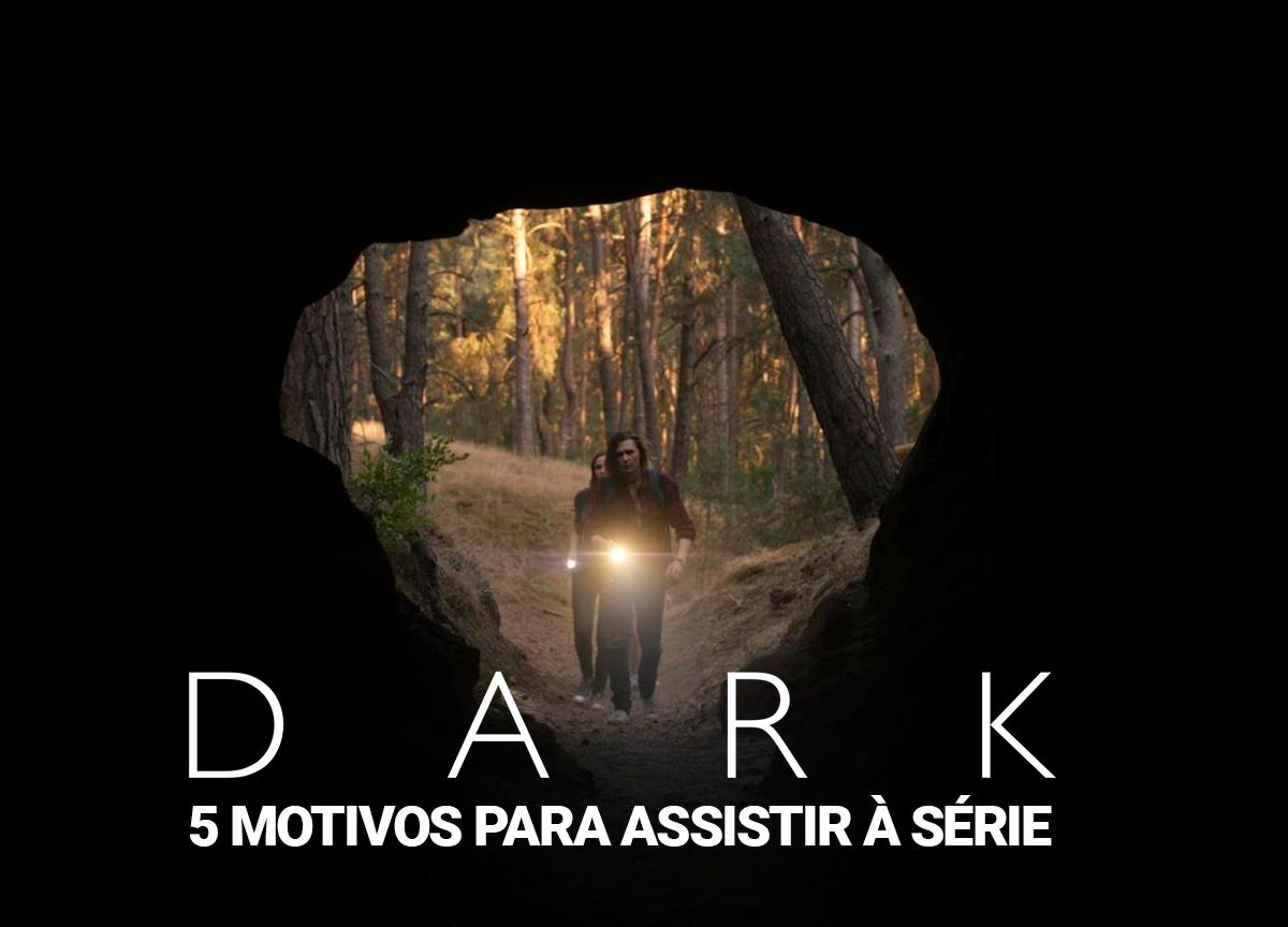 'Dark': Confira 5 motivos para assistir à série da Netflix