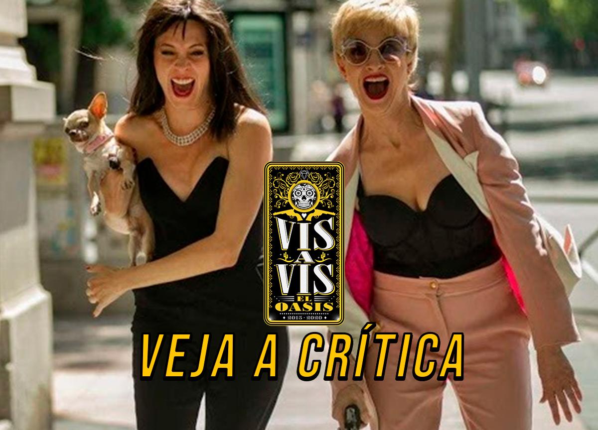 'Vis a Vis: El Oasis': Confira a crítica do spin-off espanhol