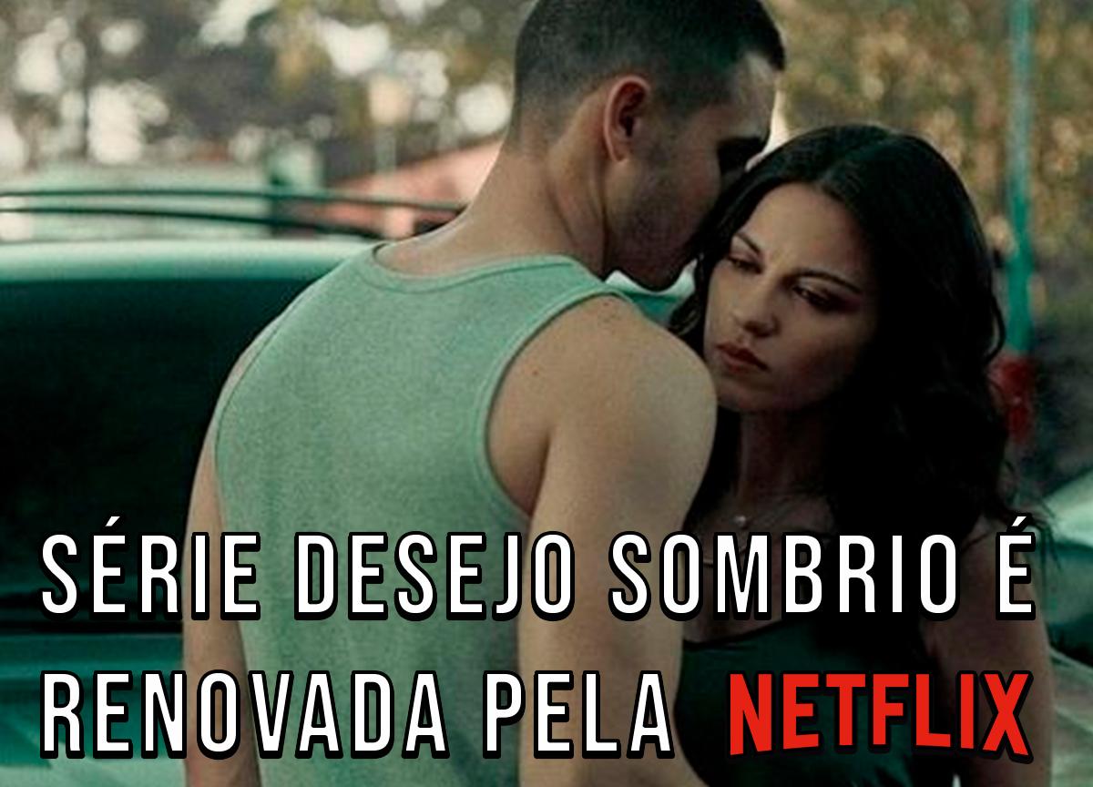 'Desejo Sombrio', suspense com Maite Perroni, é renovado pela Netflix