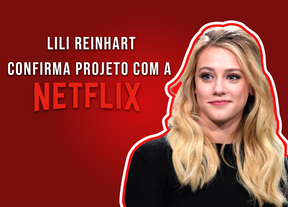Lili Reinhart confirma participação em novo projeto da Netflix