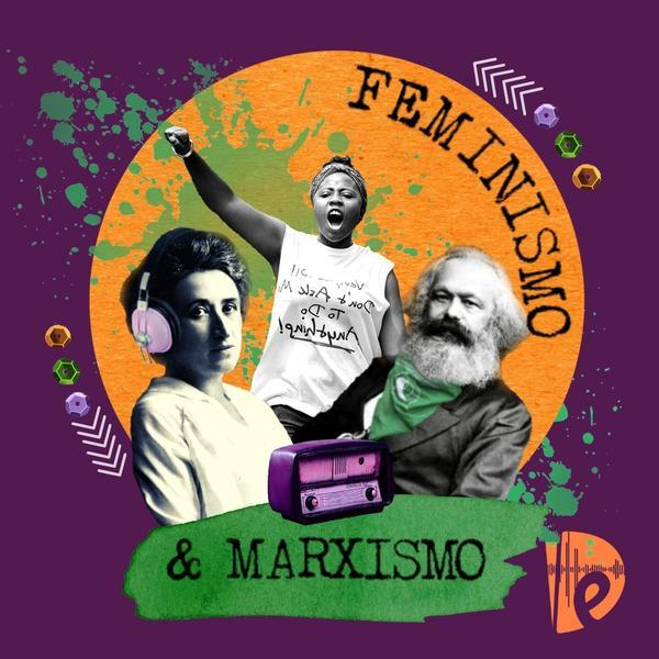 podcasts Feminismo e Marxismo