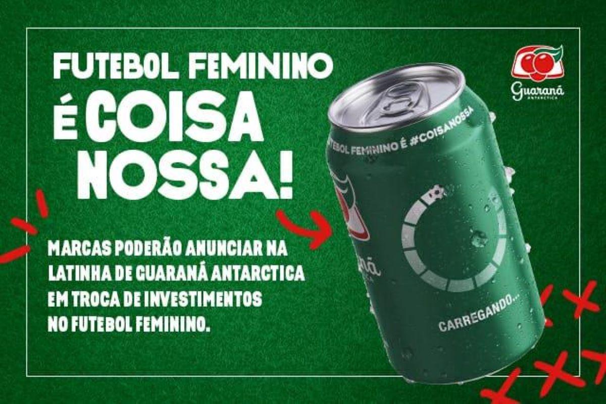 Futebol feminino: Guaraná chama marcas para patrocinar o esporte