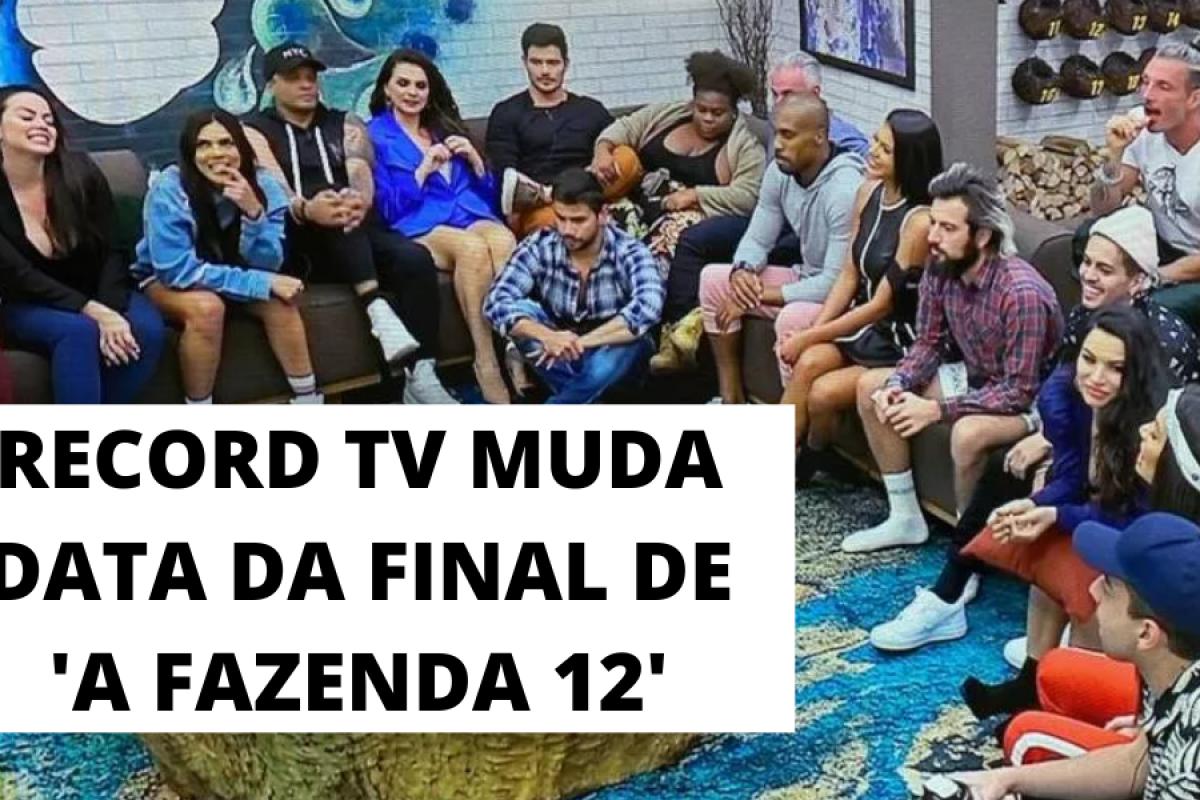 A Fazenda 12: Record TV muda data da final do reality show – Entenda