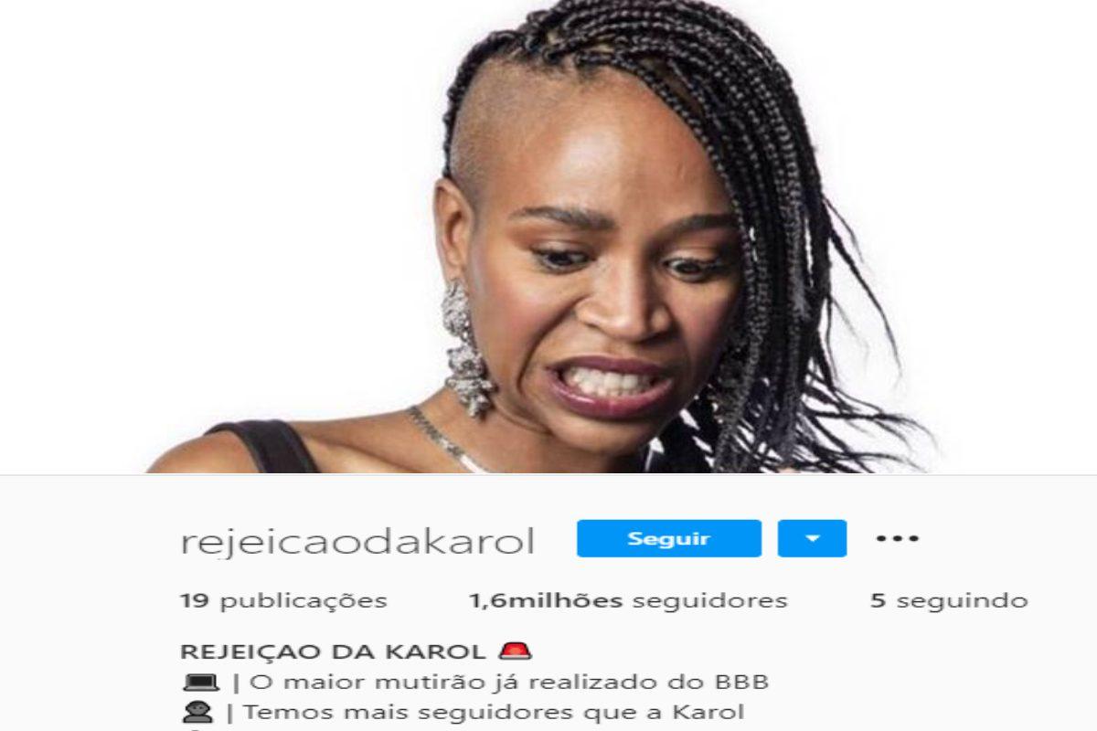 BBB21: Perfil de rejeição de Karol Conká bate 1,6 milhão de seguidores