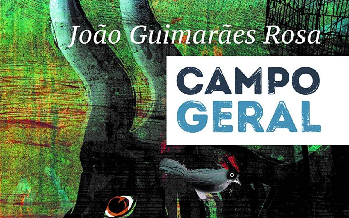'Campo Geral': emoção a cada página – Leia sua resenha