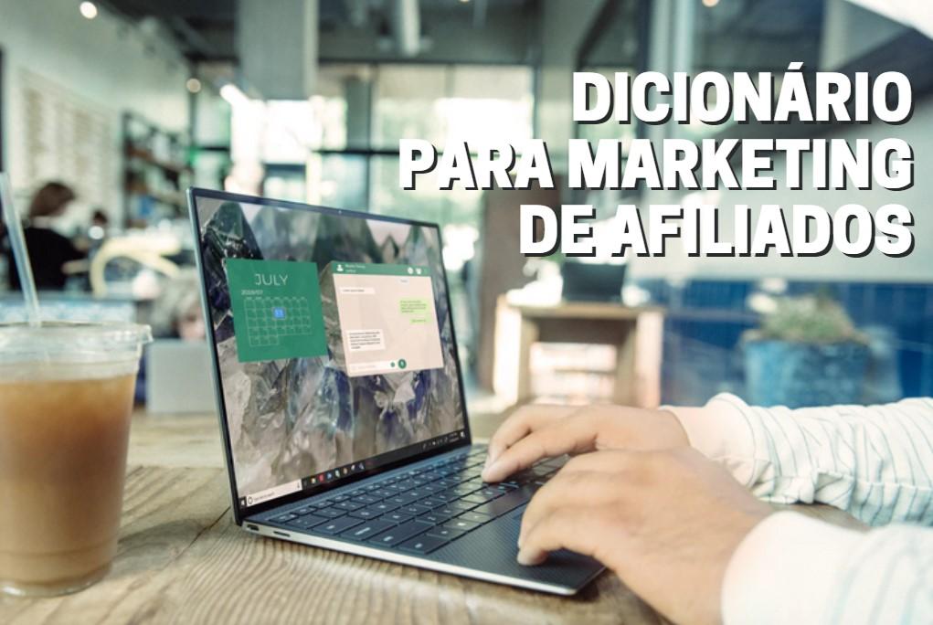 12 termos para conhecer e já começar a vender para milhões no Marketing Digital (Eduzz e Hotmart)