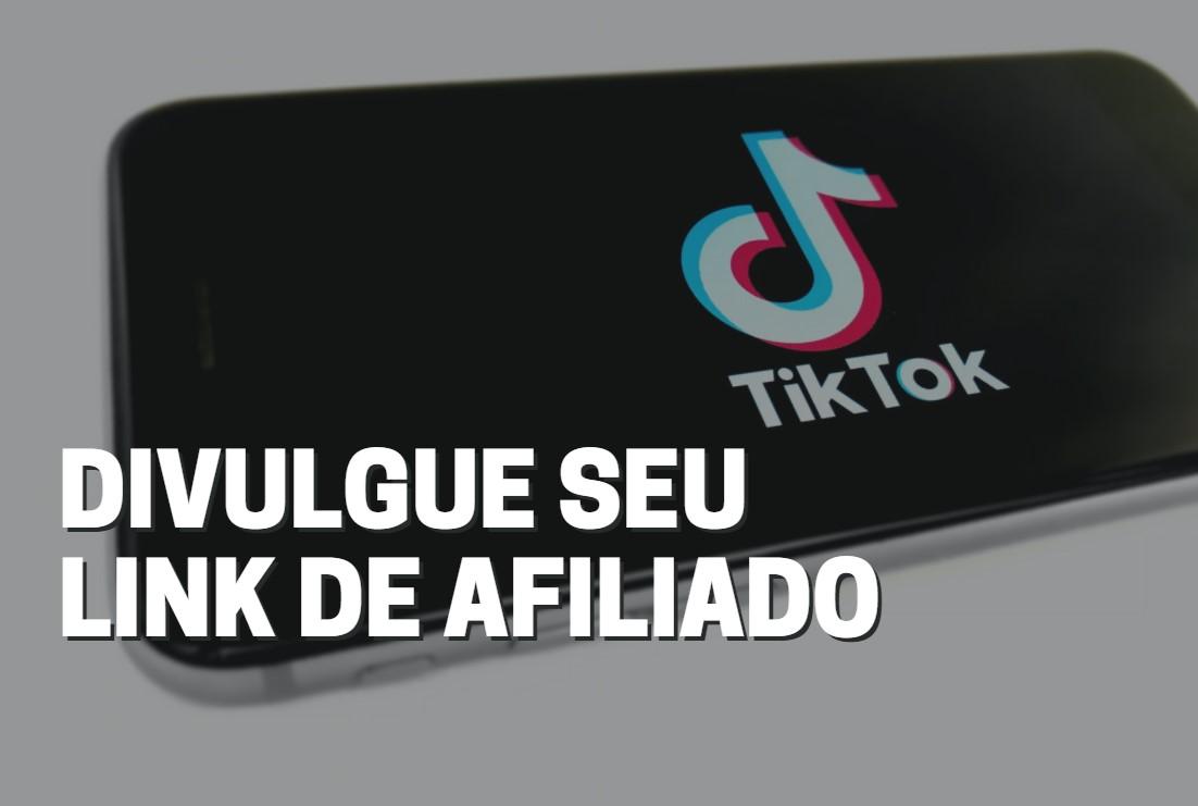 12 dicas: divulgue para milhões de pessoas no Tiktok o seu link de afiliado Eduzz