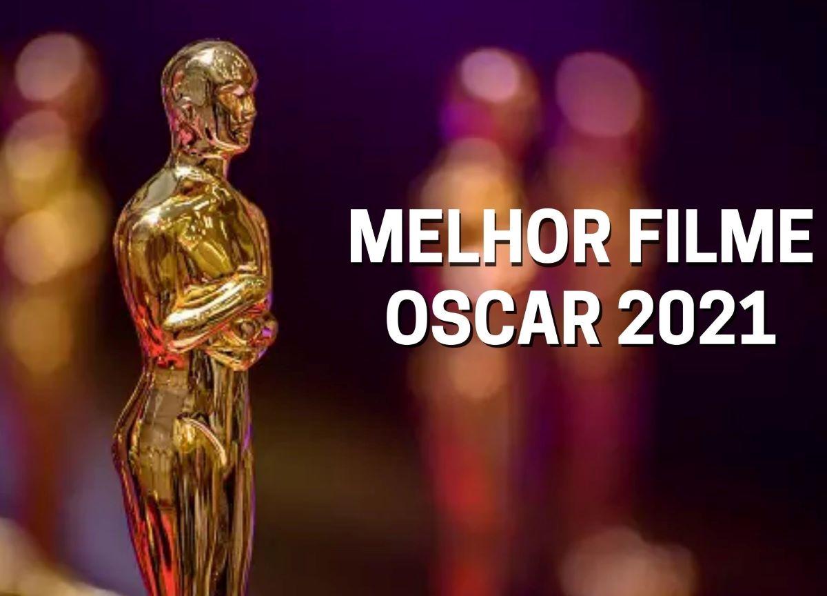 Oscar: Conheça os indicados à categoria de melhor filme em 2021