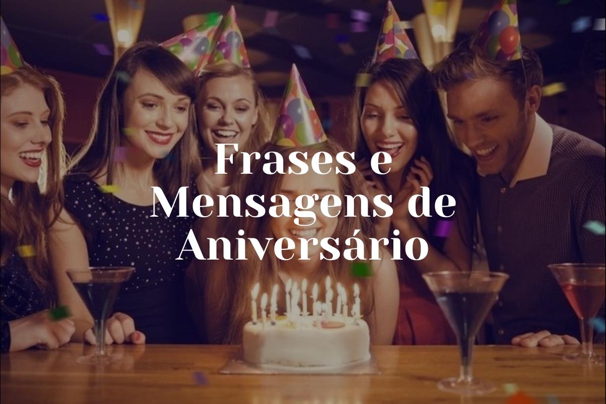 Mensagem de Aniversário: Frases e mensagens lindas