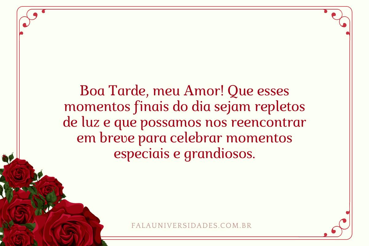 Mensagens de Boa Tarde Amor.
