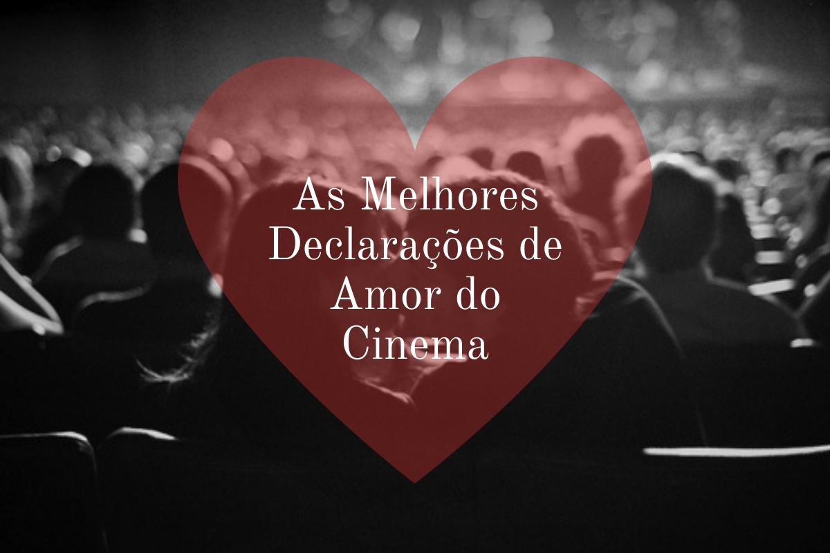 Dia dos Namorados: As melhores declarações do cinema; Confira