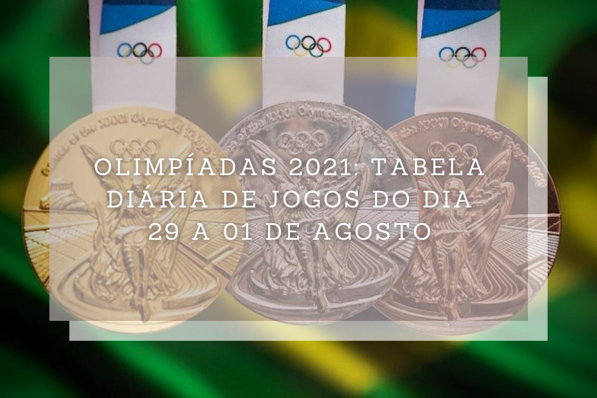 Olimpíadas 2021: Confira a tabela diária de jogos do dia 29 a 01 de agosto