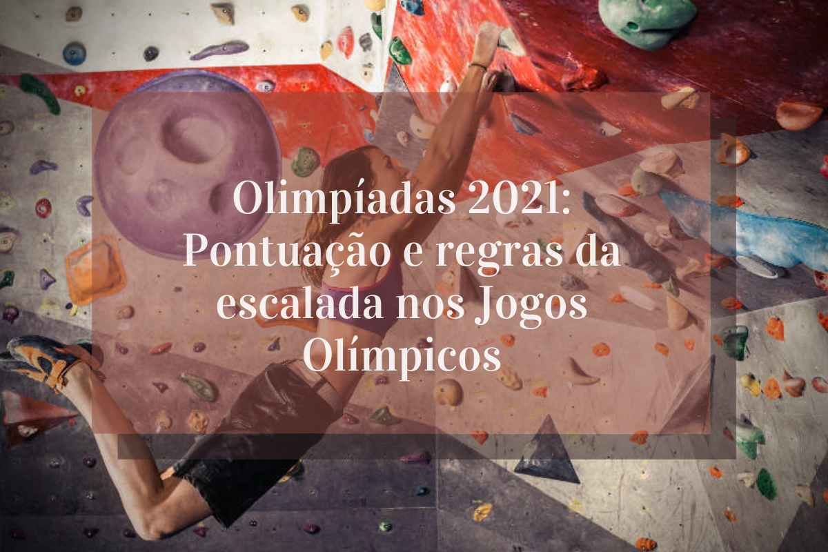 Olimpíadas 2021: Pontuação e regras da escalada nos Jogos Olímpicos