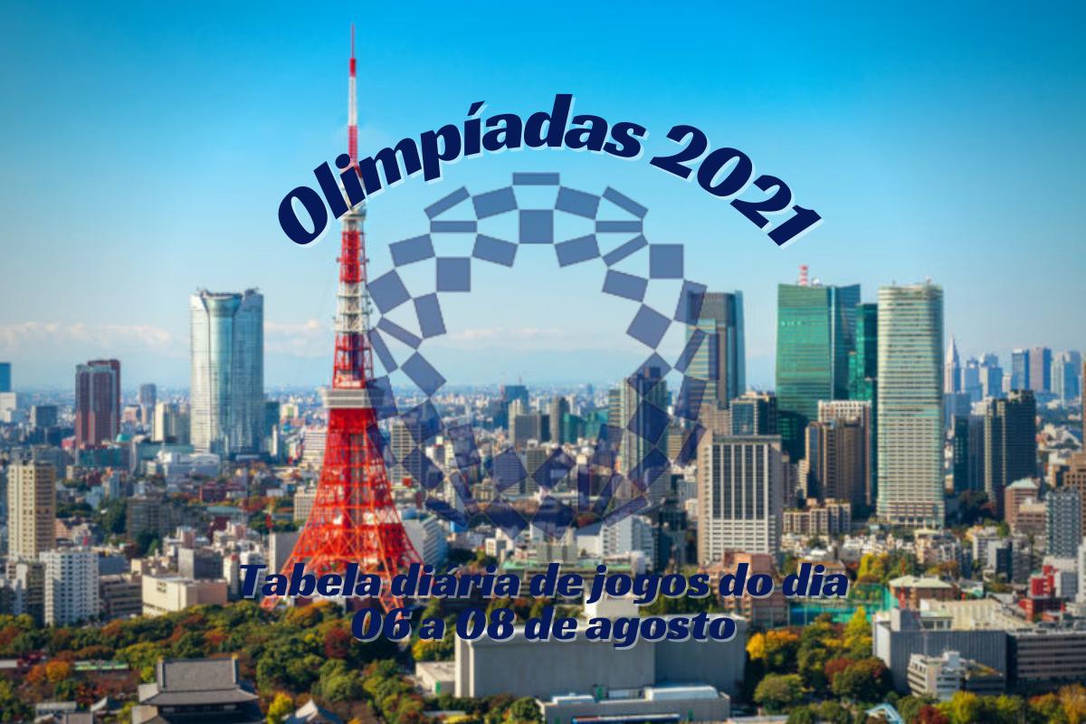 Olimpíadas 2021: Confira a tabela diária de jogos do dia 06 a 08 de agosto