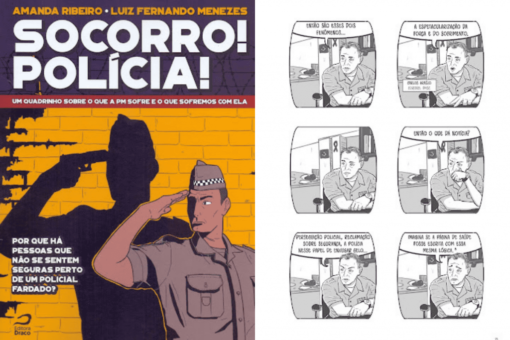 Jornalismo em Quadrinhos sobre a polícia militar.