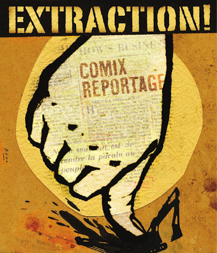 Extraction!: Comix Reportage.