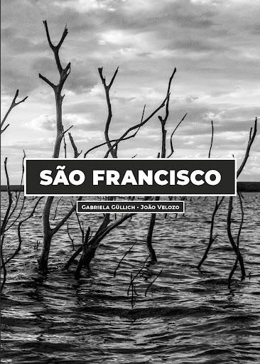 São Francisco, livro de Gabriela Güllich e João Velozo.
