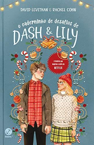 O caderninho de desafios de Dash e Lily, por Liv Constantine.